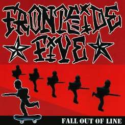 Fall Out of Line - Frontside Five